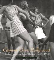 Camera over Hollywood : Photographs by John Swope, 1937-1938