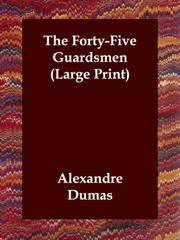image of The Forty-Five Guardsmen (Large Print)
