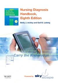 Nursing Diagnosis Handbook - CD-ROM PDA Software Powered by Skyscape: An Evidence-Based Guide to Planning Care, 8e by Betty J. Ackley MSN  EdS  RN - 2007-12-18 - from Books Express and Biblio.com