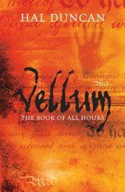 VELLUM, THE BOOK OF ALL HOURS: 1