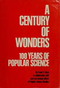 A Century of Wonders 100 Years of Popular Science