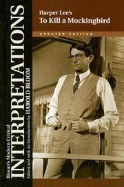 Harper Lee's to Kill a Mockingbird (Bloom's Modern Critical Interpretations (Hardcover))