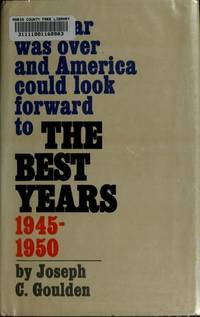 The Best Years: 1945-1950