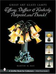 Tiffany, Duffner & Kimberly, Pairpoint, and Handel (Schiffer Book for Collectors) [Hardcover]...