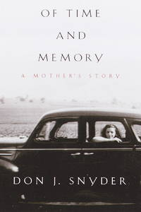 Of Time and Memory: A Mother's Story