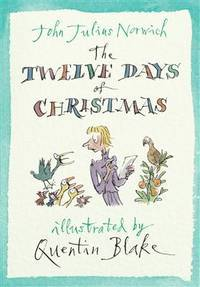 The Twelve Days of Christmas by John Julius Norwich - Hardcover - 11/01/2010 - from Greener Books Ltd (SKU: mon0001681267)