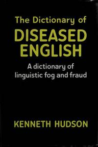 image of The dictionary of diseased English (Harper colophon books)