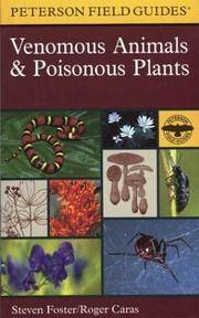 A Field Guide to Venomous Animals and Poisonous Plants: North America North of Mexico (Peterson Field Guides) by  Steven  Roger; Foster - Paperback - from Russell Books Ltd (SKU: R9780395936085)