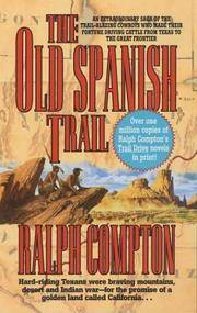 The Old Spanish Trail: The Trail Drive, Book 11 by  Ralph Compton - Paperback - from Good Deals On Used Books and Biblio.com
