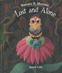 Roonie B. Moonie: Lost and Alone
