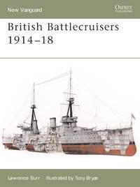 British Battlecruisers 1914-18 (New Vanguard)