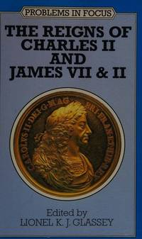 The Reigns of Charles II and James VII & II (Problems in Focus) [Hardcover]  by
