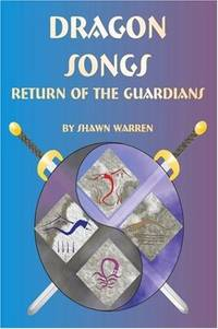 Dragon Songs: Return of the Guardians