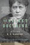 image of The Secret Doctrine: The Classic Work, Abridged and Annotated