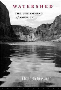Watershed the Undamming of America