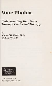 Your Phobia: Understanding Your Fear Through Contextual Therapy