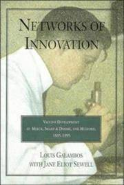 Networks of Innovation: Vaccine Development at Merck, Sharp & Dohme, and Mulford, 1895-1995
