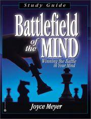 Battlefield of the Mind: Winning The Battle in Your Mind - Study Guide by  Joyce Meyer - Paperback - from Ambis Enterprises LLC and Biblio.com
