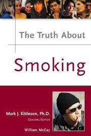 The Truth About Smoking by  Ph.D. Rennegarbe Richelle  William Kane - Hardcover - [ Edition: Reprint ] - from BookHolders (SKU: 6211961)