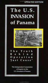 The U.S. Invasion of Panama: The Truth Behind Operational 'Just Cause