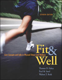 Fit & Well : Core Concepts and Labs in Physical Fitness and Wellness with  Online Learning...