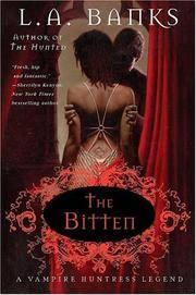 The Bitten (Vampire Huntress Legends Series (Book 4).