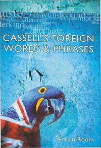 CassellS Foreign Words  Phrases