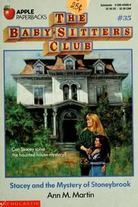 image of Stacey and the Mystery of Stoneybrook (Baby-sitters Club)