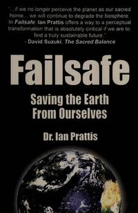 Failsafe: Saving the Earth from Ourselves