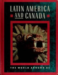 Latin America And Canada: The World Around Us