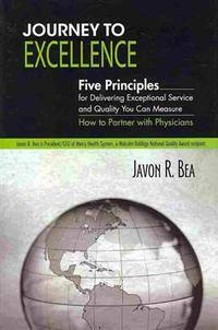 Journey to Excellence by Javon R. Bea - Hardcover - 2009-09-28 - from Ergodebooks and Biblio.com