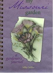 My Missouri Garden: A Gardener's Journal