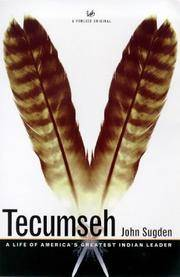 Tecumseh : Life of America's Greatest Indian Leader