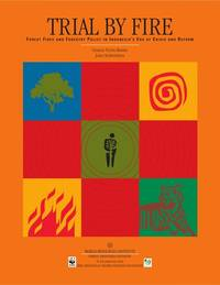 image of Trial by Fire : Forest Fires and Forestry Policy in Indonesia's Era of Crisis