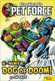 K-Ninerdog of Doom: Garfield's Pet Force