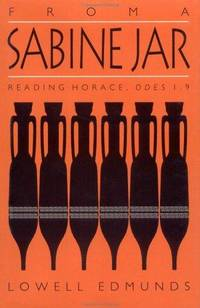 From a Sabine Jar: Reading Horace, Odes 1.9