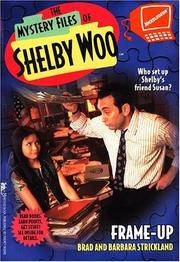 Frame-Up (Mystery Files of Shelby Woo #8)