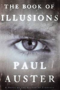 the book of Illusions by  Paul Auster - First Edition - 2002 - from The Yard Sale Store and Biblio.com