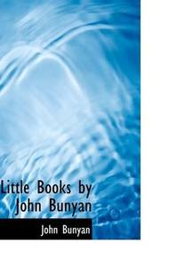 image of Little Books by John Bunyan