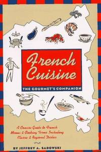 French Cuisine: The Gourmet's Companion