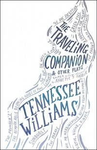 THE TRAVELING COMPANION AND OTHER PLAYS.