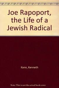 Joe Rapoport: The Life of a Jewish Radical