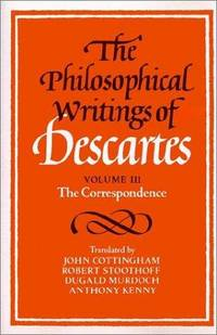 The Philosophical Writings of Descartes. Volume II 2.