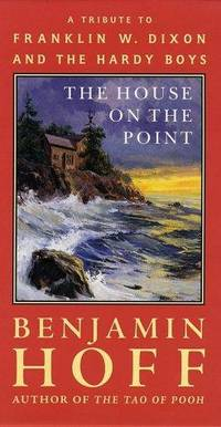 House on the Point: A Tribute to Franklin W. Dixon and the Hardy Boys