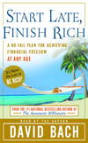 image of Start Late, Finish Rich: A No-Fail Plan for Achieiving Financial Freedom at Any Age