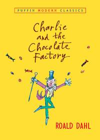 image of Charlie and the Chocolate Factory (Puffin Modern Classics)