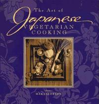 The Art of Japanese Vegetarian Cooking