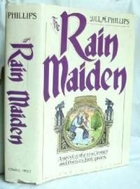 The Rain Maiden: A Novel