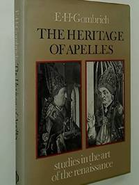 image of The Heritage of Apelles; Studies in the art of the Renaissance