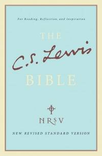 The C.S. Lewis Bible [New Revised Standrd Edition]